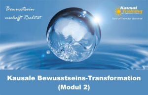 Kausale Bewusstseins-Transformation