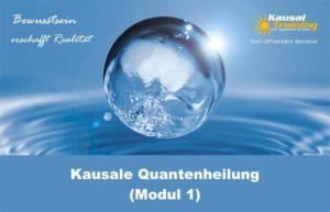 Kausale Quantenheilung